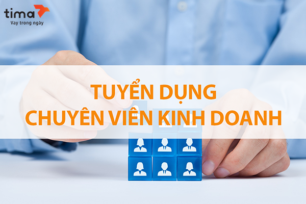 Chuyên viên Kinh doanh - Quan hệ khách hàng
